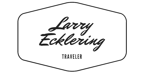 Larry Ecklering – Full Time Traveling around the World